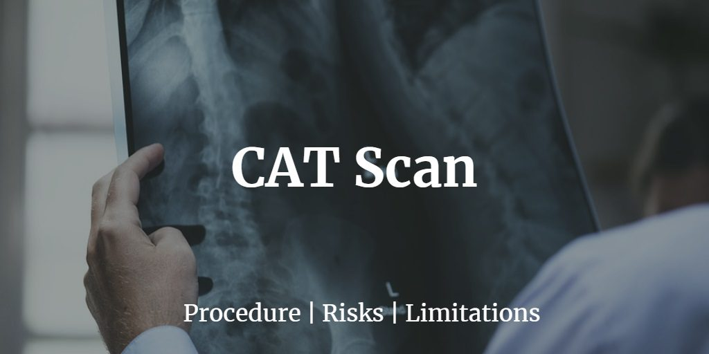 Know more about the uses, procedure, preparation, risks, and limitations of a CT scan or CAT scan.