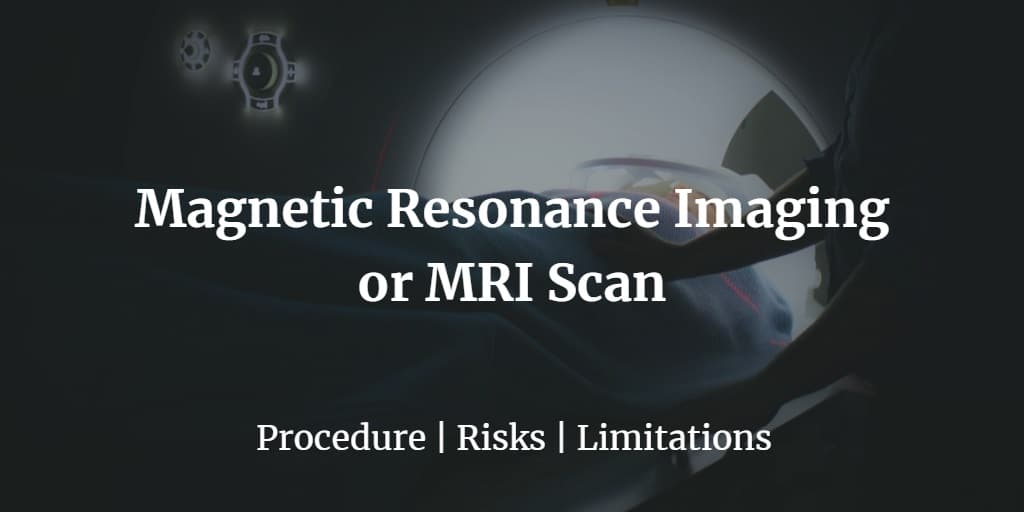 Know more about the mri cost, procedure, risks, and limitations.