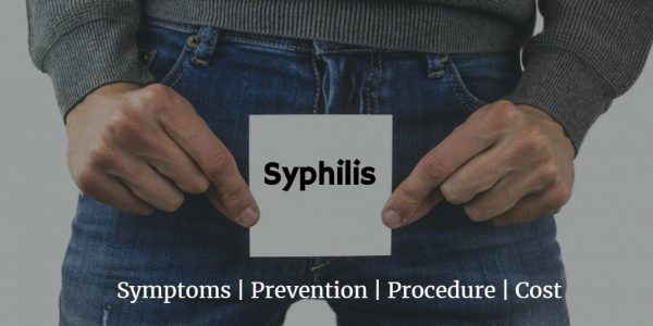 Know more about syphilis like syphilis test cost, RPR test, syphilis symptoms male and treatment.
