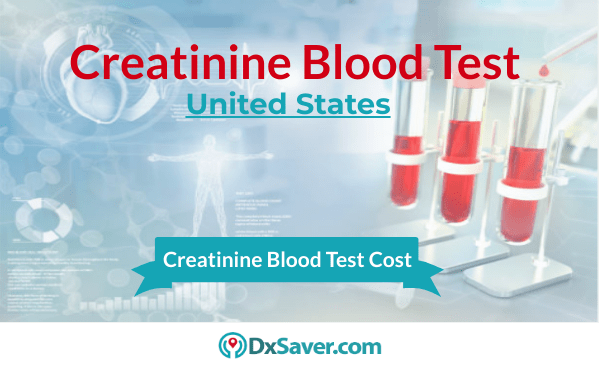 Know more about why a creatinine blood test, cost, & normal levels