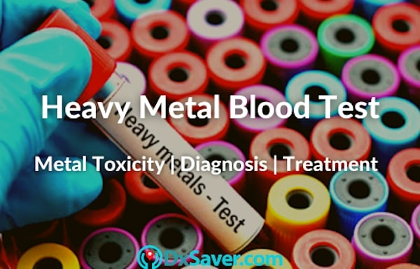 Heavy Metal Poisoning, Heavy Metal Blood Test Cost