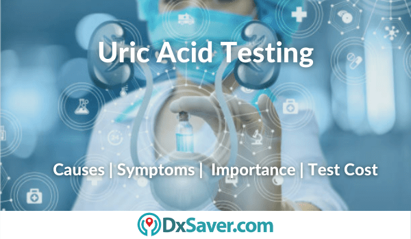 Why is Uric Acid Blood Test done and normal Uric Acid levels