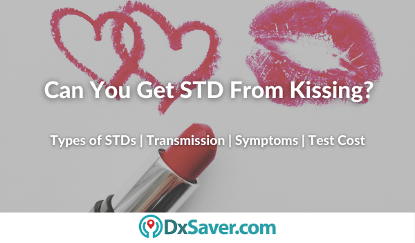 STDs from Kissing and Symptoms of STDs in Men and Women