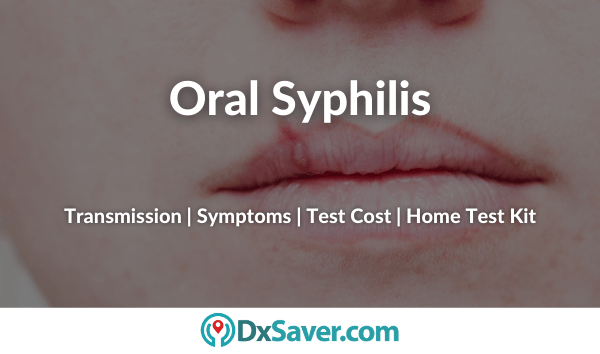 Oral Syphilis Symptoms and Signs in Men and Women