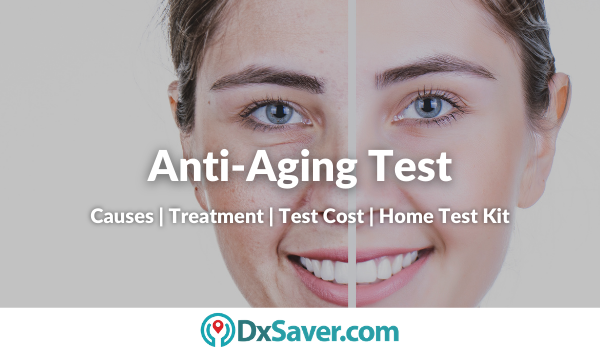 Anti-Aging Foods, Skin Age Causes, Reversal and Anti-Aging Test Cost in the US